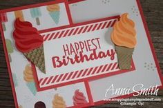 Adorable ice cream birthday card made with Stampin' Up! Cool Treats stamp set, Frozen Treats Framelits, and Tasty Treats designer paper.