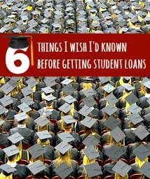 Educate yourself about student loans before considering college or grad school! Discover 6 things I wish I'd known before getting student loans.