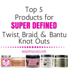 There are a ton of products on the market that give you great frizz free and defined results. Here are my top 5 favorite products for defined twist outs.