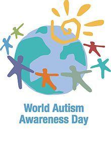 Día Mundial de Concienciación sobre el Autismo.  El autismo es una discapacidad permanente del desarrollo que se manifiesta en los tres primeros años de edad. La tasa del autismo en todas las regiones del mundo es alta y tiene un terrible impacto en los niños, sus familias, las comunidades y la sociedad.