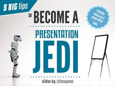 5 BIG tips to Become a Presentation Jedi - @itseugenec by Eugene Cheng via slideshare