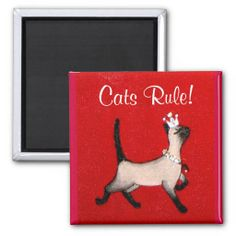 Cats Rule! Queen kitty Magnet