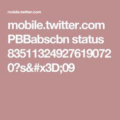 mobile.twitter.com PBBabscbn status 835113249276190720?s=09