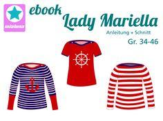 Lady Mariella ist ein einfach zu nähendes Basic Shirt mit U-Boot Ausschnitt. Es sitzt tailliert und figurnah. Der Ausschnitt wird mit Knöpfen verkleinert. Im Schnittmuster sind kurze, lange und ¾ Ärmel mit langen Bündchen enthalten. So wird Lady Mariella ganzjahrestauglich. Als Stoffe eignen sich Jersey, Interlock und leichte Strickstoffe. Das Schnittmuster beinhaltet die Einzelgrößen 34-46.