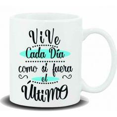 """Taza baggy  """" VIVE CADA DIA COMO SI FUERA EL ULTIMO"""" http://www.worldmagic.es/tienda/164-baggy"""
