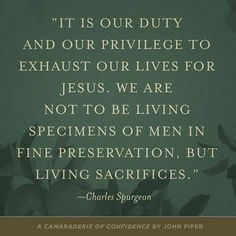 Our duty and privilege - Charles Spurgeon