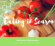 :: Wellness Wednesday :: Eating in Season  Isn't modern Big Agriculture great?