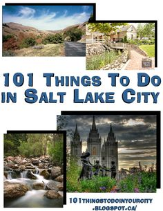 101 Things to do in Salt Lake City - The FamilyNow Sun