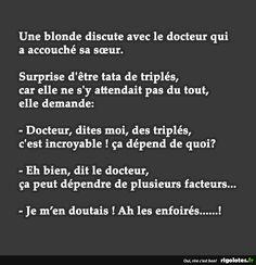 Une blonde discute avec le docteur qui a accouché sa sœur... - RIGOLOTES.fr