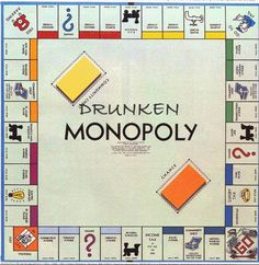 Drunken Monopoly! - The post is funny and this is a good way to perk up and insanely long game.