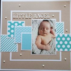Little Angel - Scrapbook.com More #babyscrapbooks #scrapbooklayouts