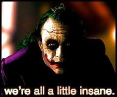 We're all a little insane Heath Ledger Quotes, Harle Quinn, Marvel Characters, Fictional Characters, Joker And Harley Quinn, Dark Knight, Dc Universe, Gotham, The Darkest