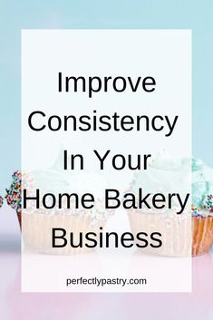 Find out how to improve consistency in your home bakery business. This tip is quick and easy to implement into any baking business. Home Bakery Business, Baking Business, Cake Business, Business Advice, Business Quotes, Business Logo, Home Baking, Baking Tips, Bread Baking