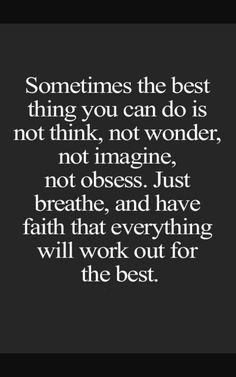 One of the hardest things to do in life right now, but it's a very true statement. I can't worry about things that I can not control. I love you Tabatha!