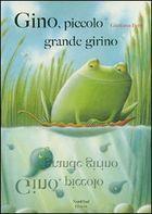Il Sorriso dei miei Bambini: Venerdì del libro: Gino, piccolo grande girino