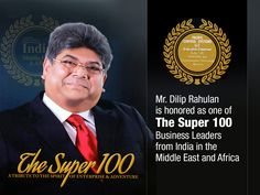 Mr. Dilip Rahulan is honored as one of The Super 100 Business Leaders from India in the Middle East and Africa http://pacificcontrols.net/news-media/Indian-Super-100-2014-Dilip-Rahulan.pdf