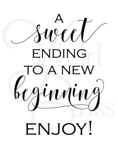 A Sweet Ending To A New Beginning, Printable Sign, 8x10 Digital Wedding Sign, Wedding Favor Sign, De
