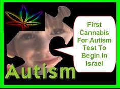 First Autism Treatment With Cannabis Approved In Israel | 4 Stories Daily Update