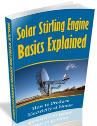 Solar Stirling Engine Basics Explained