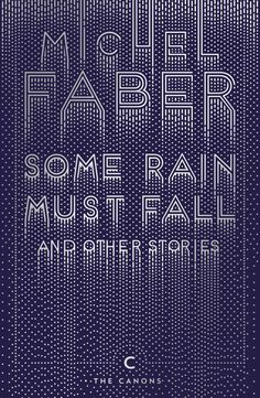 Yehrin Tong (London) with art direction by Rafi Romaya (London) Some Rain Must Fall book cover design