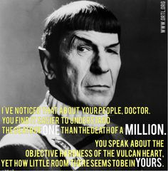 Leonard Nimoy, best known as Spock from  Star Trek, passed away today. We found this line he said on the show and thought it was all too applicable to the way most Americans' view abortion. A few deaths are tragedies, but 57 million deaths are 'choices.' We'll keep working till all Americans can live long and prosper.  Because ALL humanoids hold equal value.  Stand for Logic. Stand for Life.