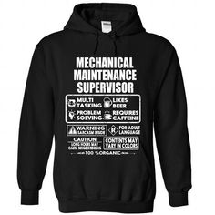 Mechanical Maintenance Supervisor T Shirts, Hoodies. Check price ==► https://www.sunfrog.com/LifeStyle/Mechanical-Maintenance-Supervisor-7498-Black-Hoodie.html?41382 $39.99