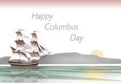 Happy Columbus Day 2013
