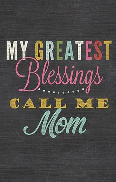 My greatest blessings call me Mom and Wife. Thank you Heavenly Father for your l - Single Parent Quotes - Ideas of Single Parent Quotes - My greatest blessings call me Mom and Wife. Thank you Heavenly Father for your love and goodness towards me. Mommy Quotes, Daughter Quotes, Family Quotes, To My Daughter, Life Quotes, Daughters, Great Quotes, Quotes To Live By, Inspirational Quotes