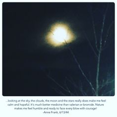 I love to viewing at the sky, the clouds, the moon and the stars.☁️🌝🌚⭐️⭐️ I also love the nature. Anne Frank Quotes, Psychedelic, Quotes To Live By, Moon, Clouds, Sky, Stars, Nature, Outdoor