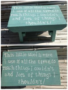 Recycled pallet boards used to create child\'s stool with funny little verse depicted on seat. Painted with Annie Sloan Provence chalk paint. [symple_box co