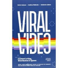 Viral Video: Content is King, Distribution is Queen // all the tricks to make a video go viral
