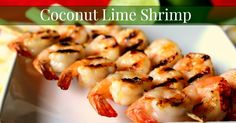 Delicious recipe for coconut lime shrimp. Can be baked, sauteed or skewered for grilling.