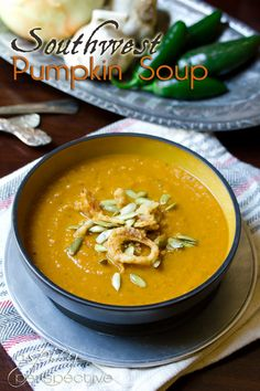 Southwest Pumpkin Soup - make this silky soup a main dish for 4 (use 1 cup white kidney/cannellini beans, sweeten with stevia to taste, and skip the French-fried onions). Wonderful for D-Burn (sub lime juice for the vinegar) and Phase 3.