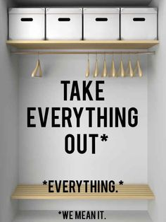 Take everything out