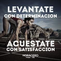 Levantate con determinación, acuéstate con satisfacción #Citas #power…