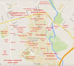 University of Georgia Judgmental Map: http://theblacksheeponline.com/georgia/the-black-sheeps-judgmental-map-of-athens