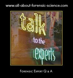 http://www.all-about-forensic-science.com/    See link below to access interviews with experts spanning a range of forensic science subject areas. For example, forensic Anthropology Masters training, history cold cases and the million for a morgue campaign are just of the topics covered in a fascinating interview with Professor of Anatomy and Forensic Anthropology Sue Black (OBE)     http://www.all-about-forensic-science.com/forensic-expert.html     (Photo Credit: Mai Le)