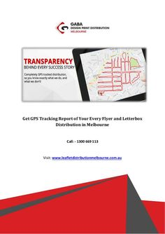 Get GPS Tracking Report of Your Every Flyer and Letterbox Distribution in Melbourne Leaflet Distribution, Gps Tracking, Best Sites, Lead Generation, Melbourne, Travel, Viajes, Destinations, Traveling