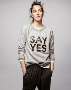 say yes statement sweatshirt - Cerca con Google
