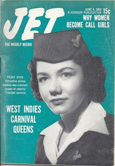 JUN 4 1953 JET MAGAZINE VOL.4 #4 (Peggy Dick) Jet Magazine, Black Magazine, Love Magazine, Today In Black History, Black History Month, Ebony Magazine Cover, Magazine Covers, Cover Pages, Album Covers