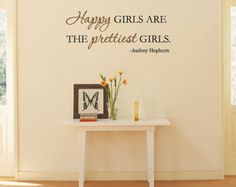 "Audrey Hepburn Qoute ""Happy girls are the prettiest girls."" Wall Art Vinyl Lettering Inspirational"