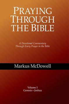 Praying Through the Bible (Volume 1)