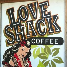Love Shack Coffee - roasted and brewed every day in the fabulous Matakana Farmers Market, NZ