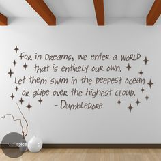 Albus Dumbledore Quote For In Dreams We Enter A World That Is Entirely Our Own Vinyl Wall Decal Sticker Harry Potter (11.99 USD) by WallSpiceDecals