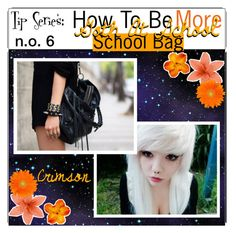 """""""Tip series 6-being more goth at school-school bags"""" by outcast-tips ❤ liked on Polyvore featuring art"""