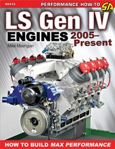 """Read """"LS Gen IV Engines 2005 - Present How to Build Max Performance"""" by Mike Mavrigian available from Rakuten Kobo. The GM LS Gen IV engine dominates the high-performance market and is the most popular powerplant for engine swap pro. Ls Engine Swap, Car Engine, Crate Motors, Automotive Engineering, Race Engines, Aftermarket Parts, Building, Ls Swap, S10 Truck"""