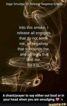 Sage smudging is an ancient method also used by Native Americans. Smudging Prayer, Sage Smudging, Spiritual Cleansing, Spiritual Healer, Spiritual Enlightenment, Spiritual Awakening, Sage Cleansing Prayer, Spiritual Quotes, Energy Cleansing