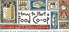 How to Start a Food Co-op @ Cooperative Grocer Network