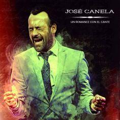 Un romance con el cante - José Canela: