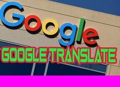 Google translate ka use kaise karte hai janiye hindi me
